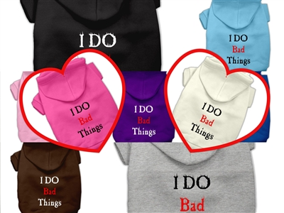 I Do Bad Things Screen Print Dog T Shirts
