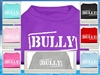Bully Screen Print Dog T Shirts