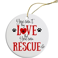 Can't buy Love, Can Rescue It Painted Resin X Mas Ornament Free Shipping