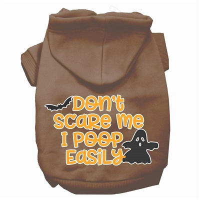 Don't Scare Me, Poops Easily Dog Hoodie  XSm-3X-Large USA Free Ship