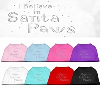 I Believe in Santa Paws Rhinestone Dog T Shirts